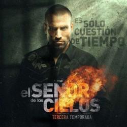 Compra la Telenovela: El Señor De Los Cielos 3 completo en DVD.