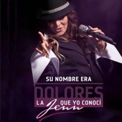 Compra la Serie: Su Nombre Era Dolores completo en DVD.