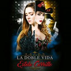 Compra la Telenovela: La doble vida de Estela Carrillo completo en DVD.