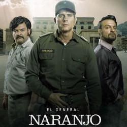 Compra la Serie: El general Naranjo completo en DVD.