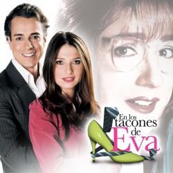 Comprar la Telenovela: En los tacones de Eva completo en DVD.