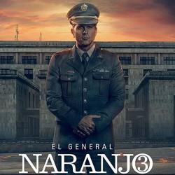 Compra la Serie: El general Naranjo 3 completo en DVD.