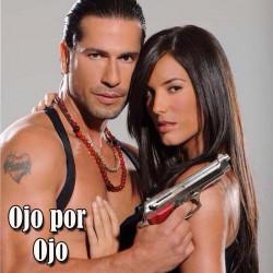 Comprar la Telenovela: Ojo por Ojo  completo en DVD.