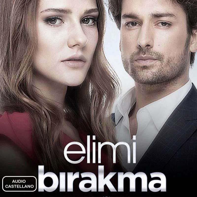 Compra la Serie: Elimi Bırakma (No sueltes mi mano) completo en USB y DVD.