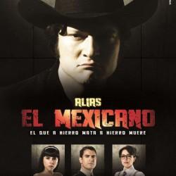 Compra la Serie: Alias el Mexicano completo en DVD.