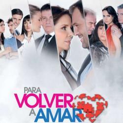 Comprar la Telenovela: Para volver a amar completo en DVD.