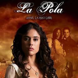 Comprar la Telenovela: La Pola completo en DVD.