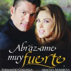 Compra la Telenovela: Abrázame muy fuerte completo en DVD.
