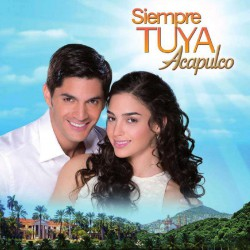 Compra la Telenovela: Siempre tuya Acapulco completo en DVD.
